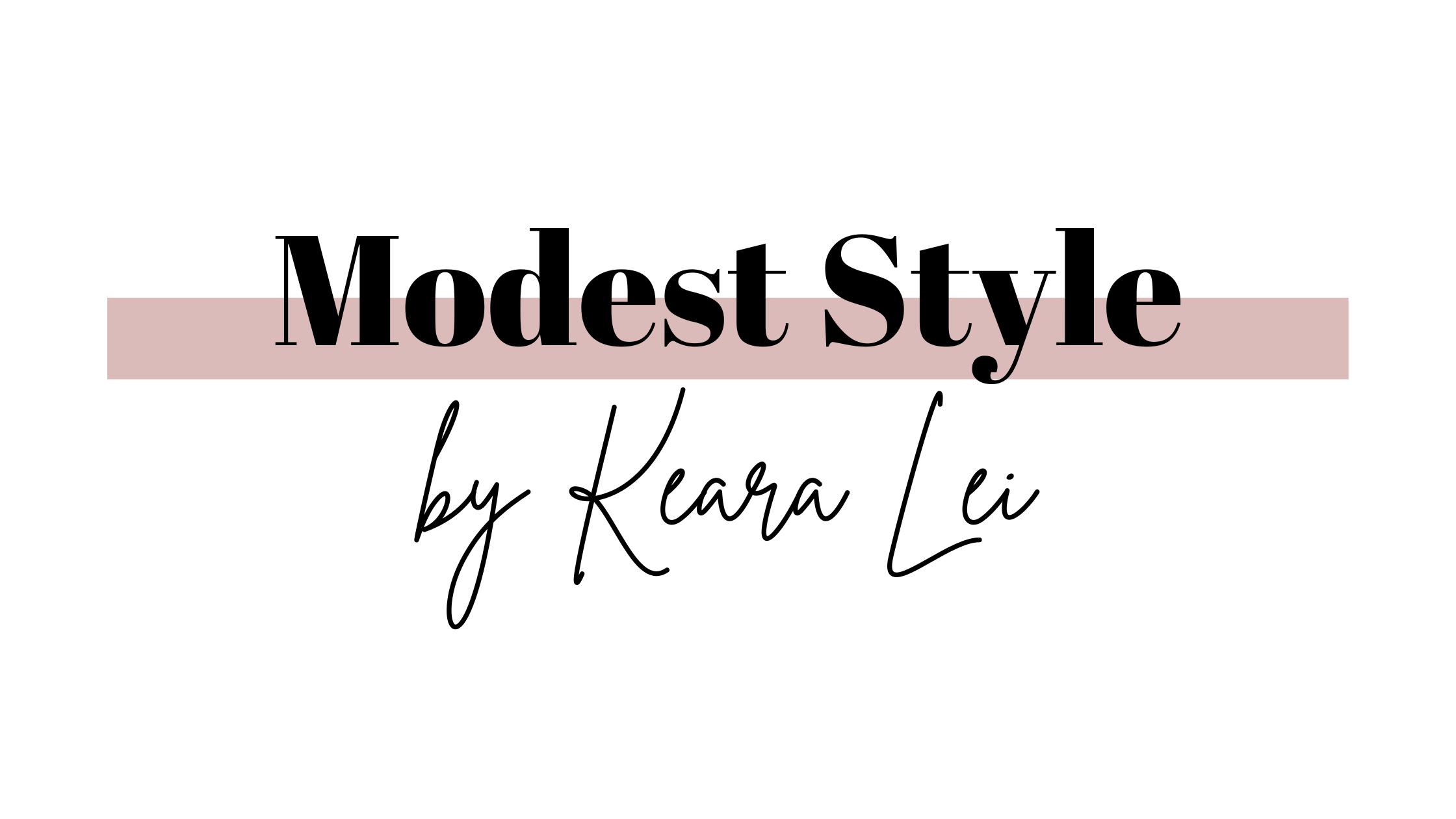 Modest Style by Keara Lei
